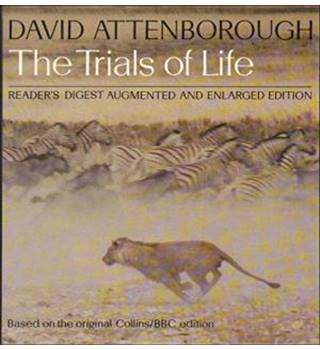 The Trials of Life: A Natural History of Animal Behavour