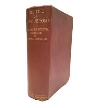 The Life of Saint Jerome by Fray Jose De Siguenza
