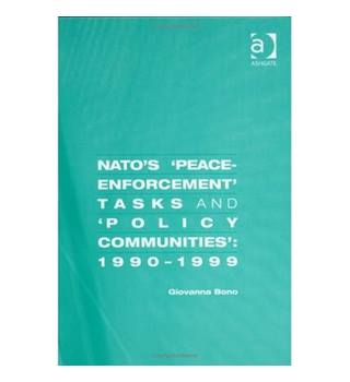 NATO's peace enforcement tasks and policy communities, 1990-1999