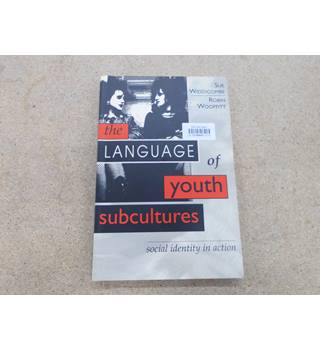 The language of youth subcultures