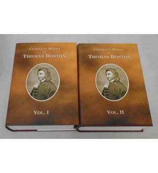 Complete Works of Thomas Boston - Volume 1 & 2 The Body of Divinity. -