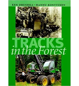Tracks in the Forest by Ken Drushka & Hannu Konttinen