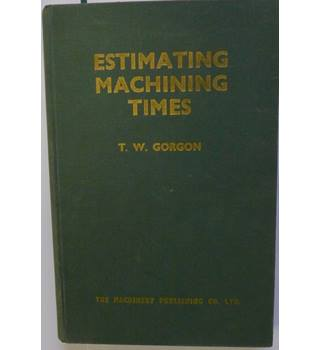 Handbook for Estimating Machining Times