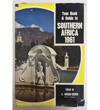Year book and Guide to Southern Africa 1961