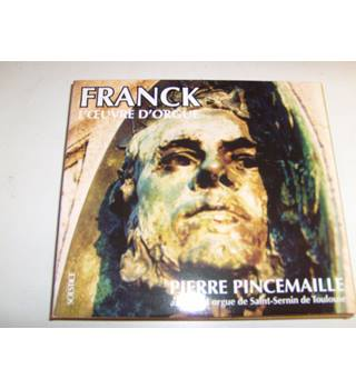 Cesar Franck Organ Works / L'Oeuvre D'Orgue Pierre Pincemaille organ of Saint-Sernin de Toulouse 2 CD set Solstice SOCD 231/2
