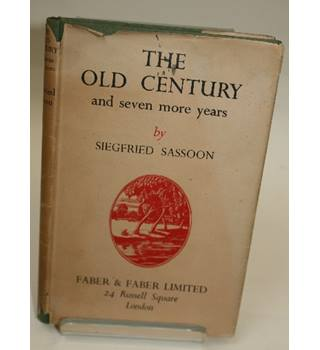 THE OLD CENTURY AND SEVEN MORE YEARS