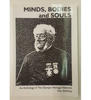 Minds, Bodies and Souls - an Anthology of the Olympic Heritage Network