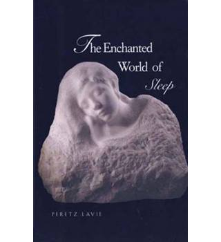 The enchanted world of sleep