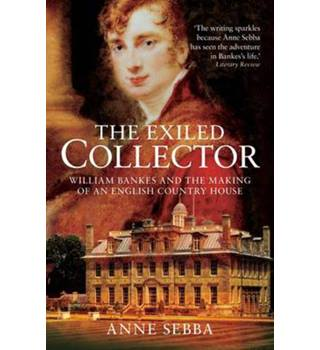 The Exiled Collector , Anne Sebba