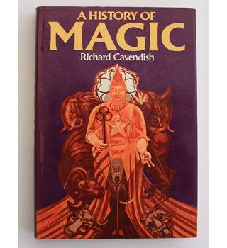 A History of Magic - Richard Cavendish