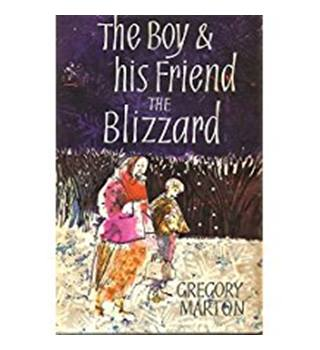 THE BOY AND HIS FRIEND THE BLIZZARD