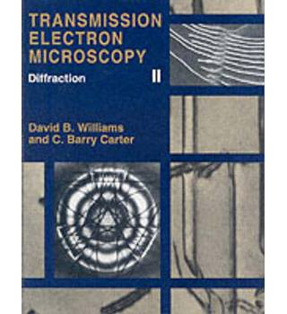Transmission Electron Microscopy: A Textbook for Materials Science (4 volume set) - David B. Williams and C. Barry Carter