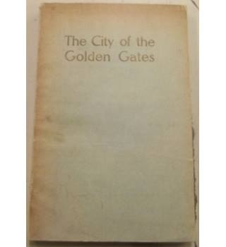 The City of the Golden Gates