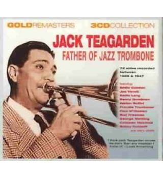 Jack Teagarden - Father of Jazz Trombone Jack Teagarden
