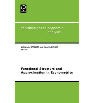 Functional Structure and Approximation in Econometrics (Contributions to Economic Analysis)