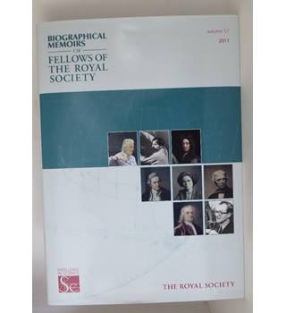 Biographical Memoirs of Fellows of the Royal Society (Volume 57)