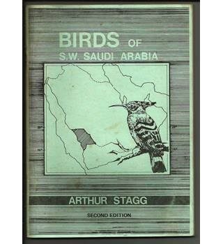 The Birds of S.W. Saudi Arabia - An Annotated Check List