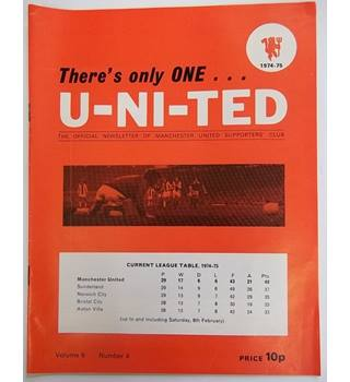1974-75 There's Only One U-Ni-Ted, Volume 6, Number 4. Official Newsletter of the Manchester united supporters club