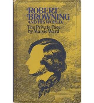 Robert Browning and his World in 2 volumes