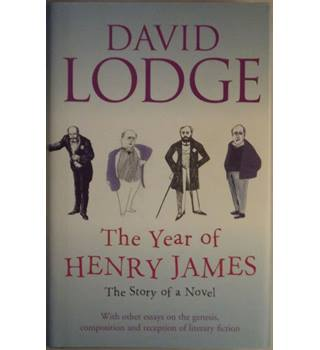 The Year of Henry James: The Story of a Novel (Signed Copy)