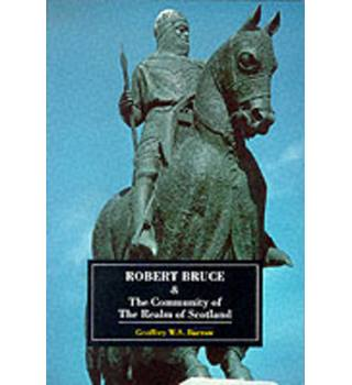 Robert Bruce & the community of the realm of Scotland