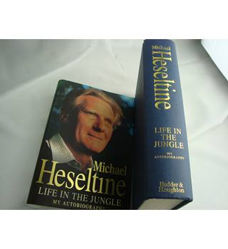 MICHAEL HESELTINE – SIGNED – AUTOBIOGRAPHY