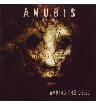 Waking The Dead - Anubis