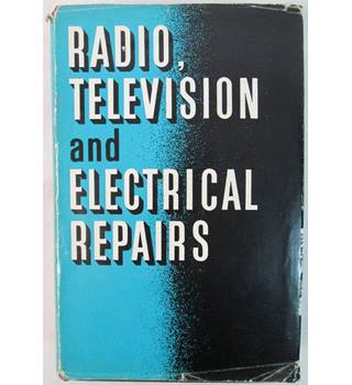 Radio, Television and Electrical Repairs