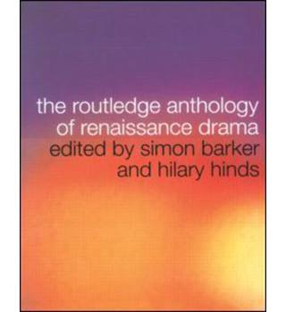 Routledge Anthology of Renaissance Drama