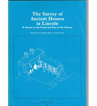 The Survey of Ancient Houses in Lincoln  1 to 4
