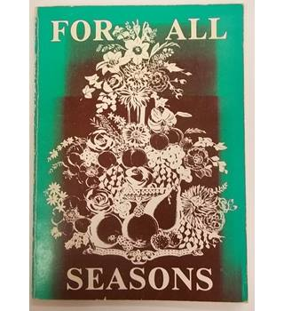 For All Seasons - The Dorset Federation of Women's institutes diamond jubilee book 1977