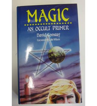 Magic  - An Occult Primer