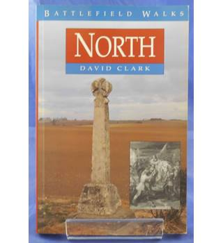 Battlefield Walks: North