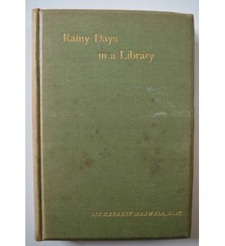 Rainy Days in a Library - Sir Herbert Maxwell - 1896