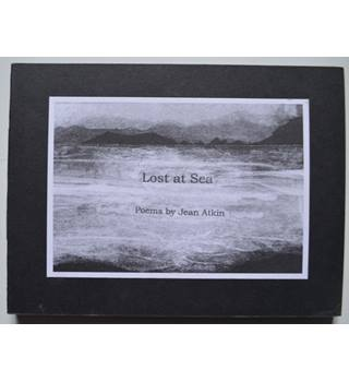 Lost at Sea - poems by Jean Atkin, design by Hugh Bryden