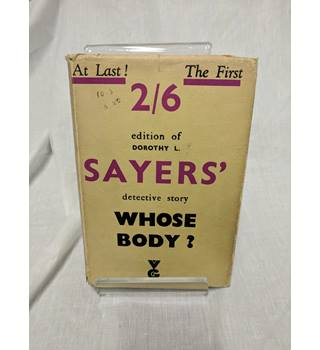 Whose Body by Dorothy L. Sayers Lord Peter Whimsey