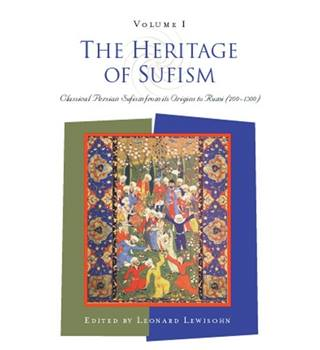 The Heritage of Sufism: Volume I