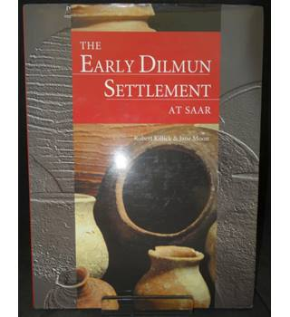 The Early Dilmun Settlement at Saar