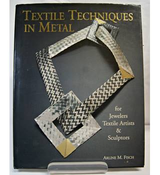 Textile Techniques in Metal