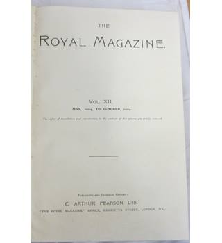 The Royal Magazine, Vol XII, May - Oct 1904. with two early P G Wodehouse short stories