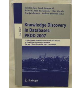 Knowledge Discovery in Databases: PKDD 2007