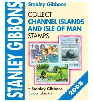 Collect Channel Island and Isle of Man Stamps 2008 (Stamp Catalogue)
