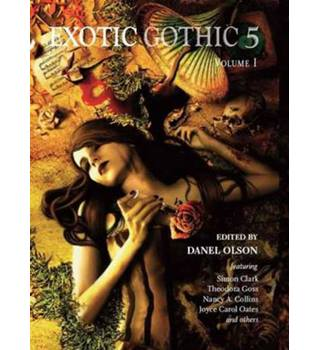 Exotic Gothic. 5 Volume 1 Edited by Danel Olson