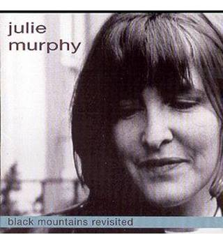 BLACK MOUNTAINS REVISITED - Julie Murphy