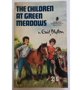 The Children at Green Meadows - Enid Blyton