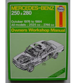 Haynes - Mercedes-Benz 250 & 280 owners workshop manual