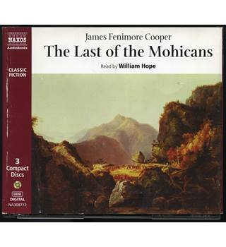 The Last of the Mohicans read by William Hope Naxos CD NA308712