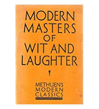 Modern Masters of Wit and Laughter