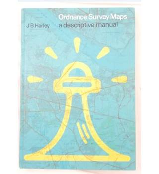 Ordnance Survey Maps - A Descriptive Manual (1975)