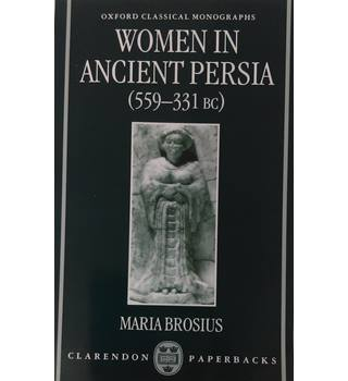 Women in ancient Persia, 559-331 BC
